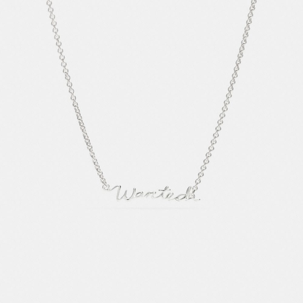 WANTED STERLING SCRIPT NECKLACE